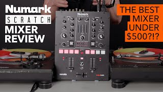 Numark Scratch Mixer Review - The best DJ mixer under $500?!?