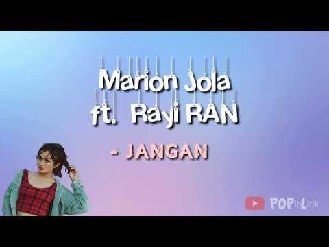 jangan-(lyric-lagu)--marion-jola-ft.-rayi-ran
