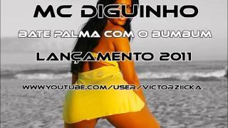 MC DIGUINHO - BATE PALMA COM O BUMBUM ♪♫ (VERSÃO NOVA) www.DETONAFUNKSP.com