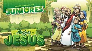 Juniores 1   Os amigos de Jesus