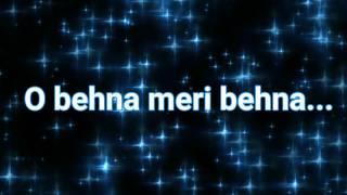 O Behna meri behna..#Raksha Bandhan Special..whatsapp 30 sec