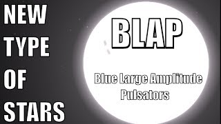 We Just Discovered a New Type of Stars Called BLAPs