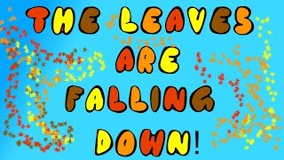 CHILDREN'S AUTUMN SONG | LEAVES ARE FALLING DOWN | SEASONS | Dj Kids - The Leaves are Falling Down