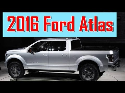 2016 Ford Atlas Redesign Interior And Exterior Youtube