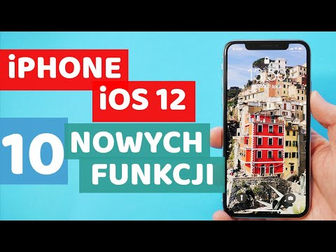 Funkcje iOS 12- iPhone 10 funkcji, które musisz znać!