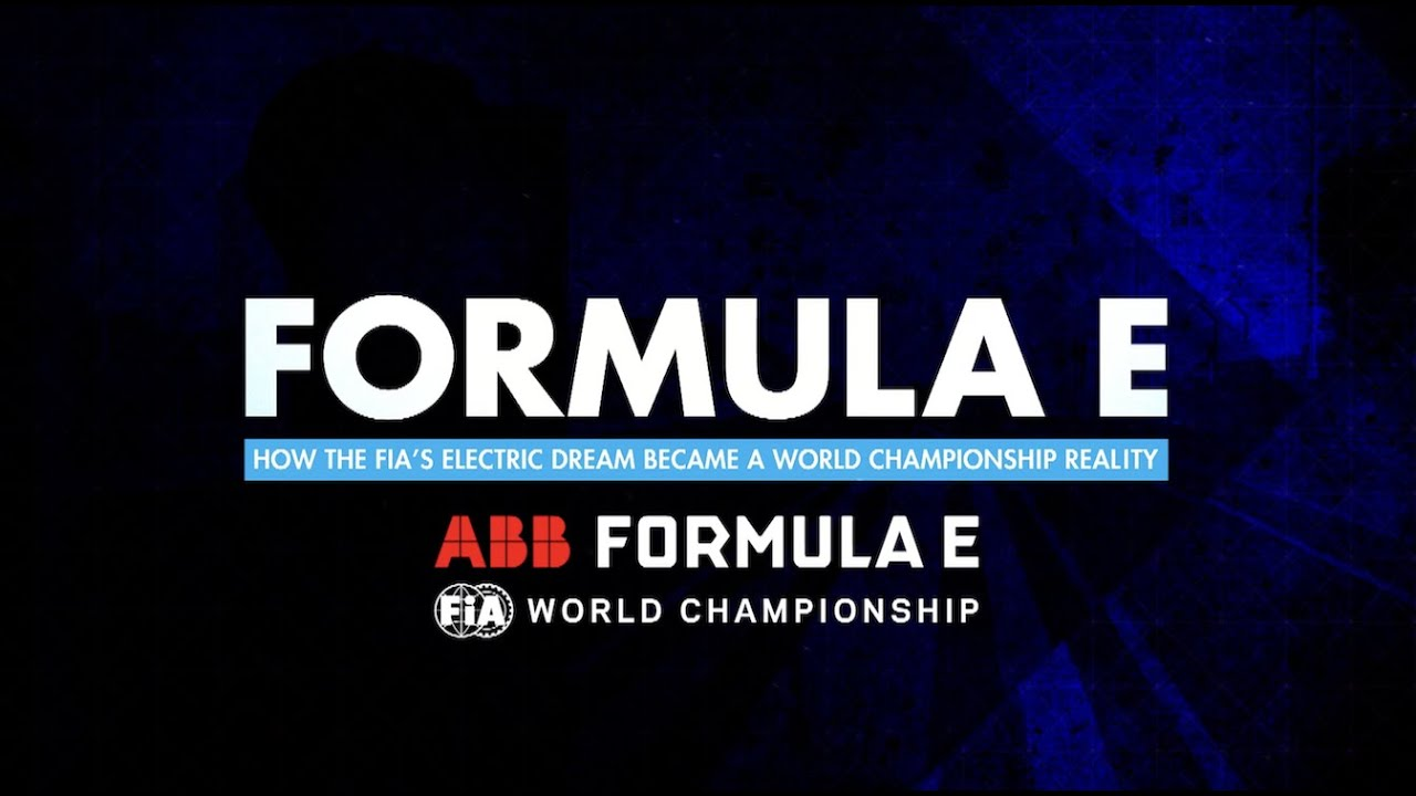 FE -Trailer - How the FIA's Electric Dream Became a World Championship Reality