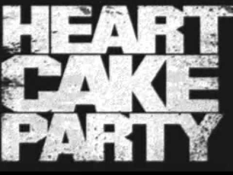 HeartCakeParty - Big Shanty