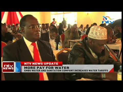 Embu Water And Sanitation Company Increases Water Tariffs