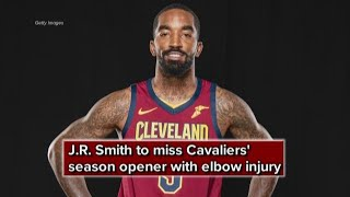 J.R. Smith to miss Cleveland Cavaliers' season opener with elbow injury