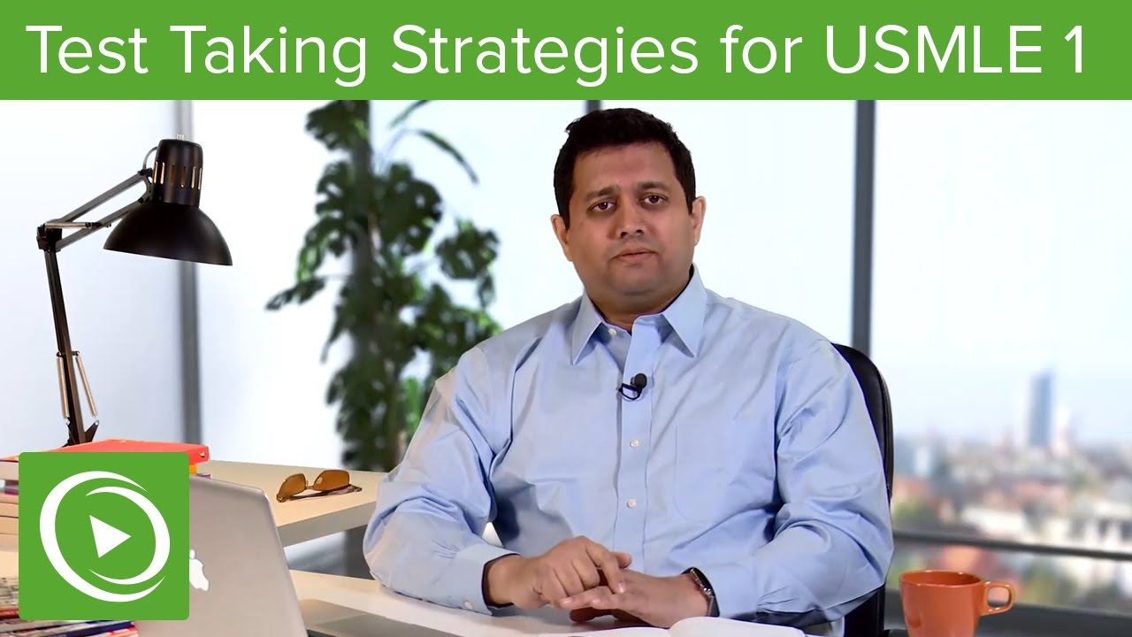 Test Taking Strategies for Questions – Your Guide to USMLE Step 1 | Lecturio