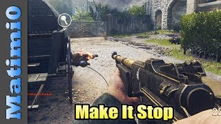 Make it Stop - Call of Duty WW2