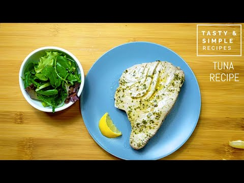 Oven Baked Tuna Steak, An Healthy And Simple Recipe!