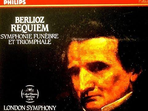 Berlioz - Requiem (reference recording : Sir Colin Davis)