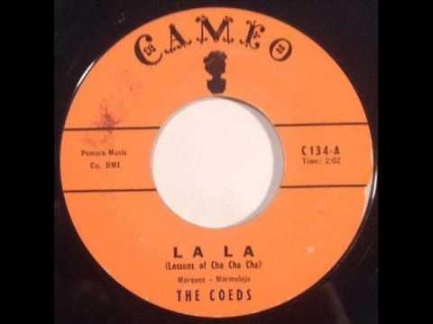 Coeds - La La (Lessons Of Cha Cha Cha) (Cameo 134) 1958