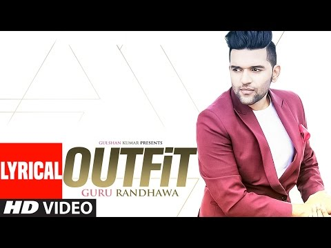 Guru Randhawa: Outfit Full Lyrical Video Song | Preet Hundal | Latest Punjabi Song | T-Series