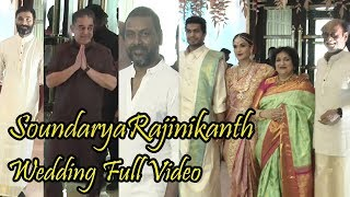 திரையுலகமே திரண்டு வந்த ரஜினி மகள் சௌந்தர்யாவின் திருமண வீடியோ | Kamal | Dhanush