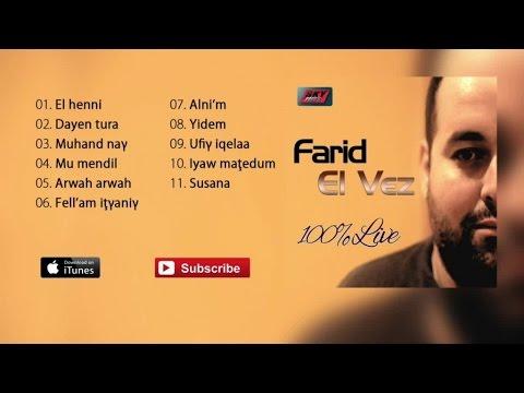 Farid El Vez - Live (Album Complet)