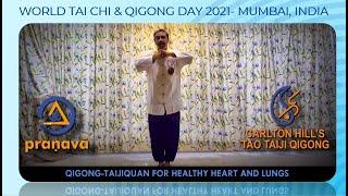 Qigong Taijiquan for Heart and Lung Health - World Tai Chi & Qigong Day 2021, Mumbai - India