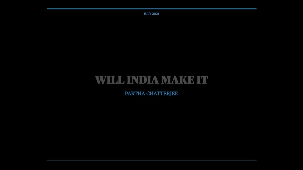 Will India Make It?