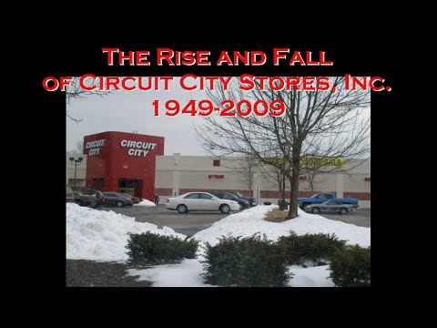 The Rise And Fall Of Circuit City Stores, Inc., 1949-2009