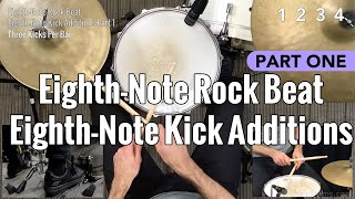 Eighth-Note Rock Beat: Eighth-Note Kick Additions Part 1 - Beginner Drum Lesson
