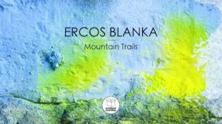 AMP075 - Ercos Blanka - Mountain Trails (Original Mix)