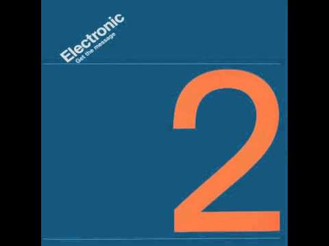 Electronic - Get The Message