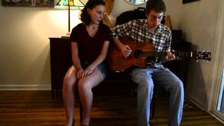 The Once and Future Carpenter (The Avett Brothers) - A cover by Nathan and Eva Leach