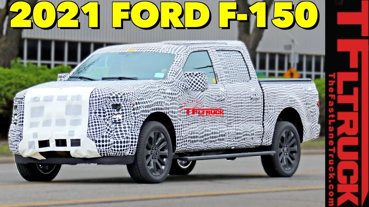 New Ford F150 >> 2021 Ford F 150 Prototype Spied Here S What To Expect From The Next F Series Pickup