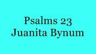 Psalms 23-Juanita Bynum