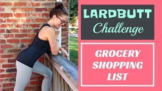 GROCERY SHOPPING LIST // What foods should I eat to lose weight and get healthy?#lardbuttchallenge