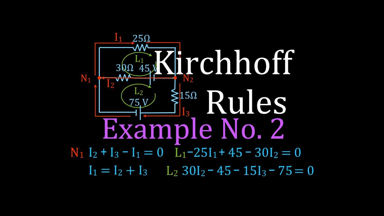 Kirchhoffs Rules 3 Of 4 Circuit Analysis Example No 2 Youtube Electricity Series And Parallel Combination Premium