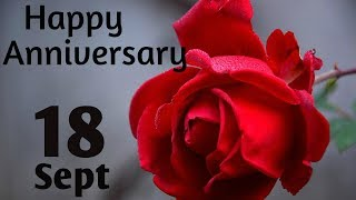 Happy Anniversary 18 SEPT| Wedding Anniversary Wishes/Greetings/Quotes/ For CoupleWhatsapp Status