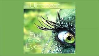 Ultrabeat – Pretty Green Eyes (Al Storm Remix)