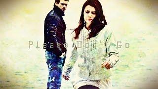 Aşk-ı Memnu: Bihter & Behlul || Please Don't Go