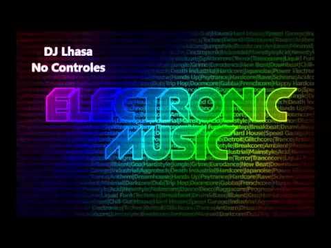 DJ Lhasa - No Controles