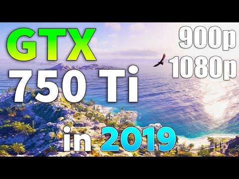 GTX 750 Ti in 2019