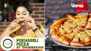 Pokhareli Pizza at Dhumbarahi | M&S HUNGER HUNT | M&S VMAG