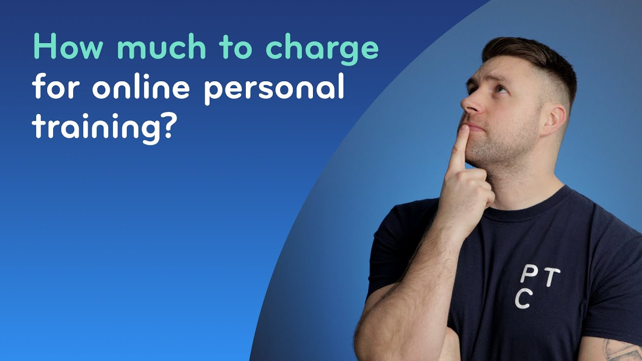 How much to charge for Online Personal Training?