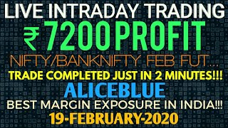 LIVE INTRADAY TRADING|₹7200 PROFIT|NIFTY|BANK-NIFTY|ALICEBLUE|19-FEBRUARY-2020|TRADERS CLUB|