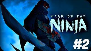 MARK OF THE NINJA #2: