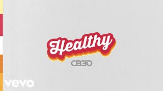 CB30 - Healthy (Official Audio)