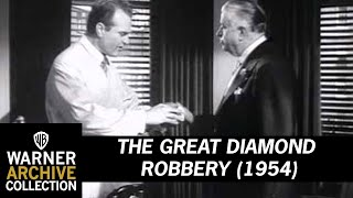 The Great Diamond Robbery (Original Theatrical Trailer)