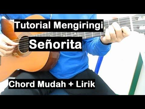 Senorita Lirik Chord Gitar