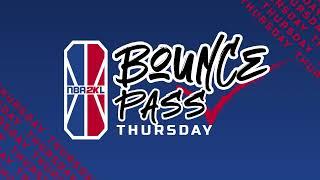 NBA 2K League: Week 1:  Bounce Pass Thursdays