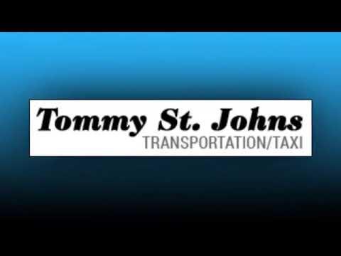 Tommy St.Johns Transportation/Taxii Service