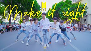 [KPOP IN PUBLIC CHALLENGE] BTS (방탄소년단) 'Make It Right' | Dance Choreography by W-Unit from VIETNAM