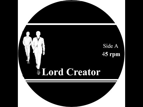 Lord Creator - Forever & Ever