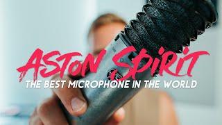 ASTON SPIRIT - THE BEST MICROPHONE IN THE WORLD (ASTON SPIRIT CONDENSER MICROPHONE REVIEW)