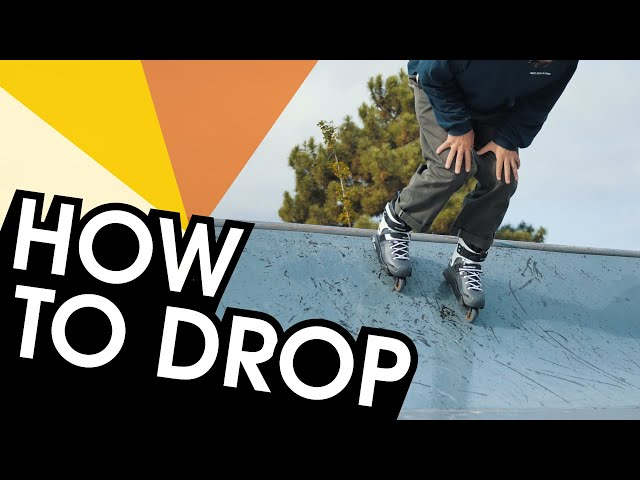 HOW TO DROP IN A RAMP WITH INLINE SKATES - ROLLERBLADING TUTORIAL